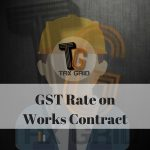 GST Rate on Works Contract