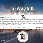 E-way Bill has been deferred owing to technical glitches