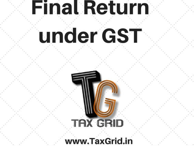 Final return in GST