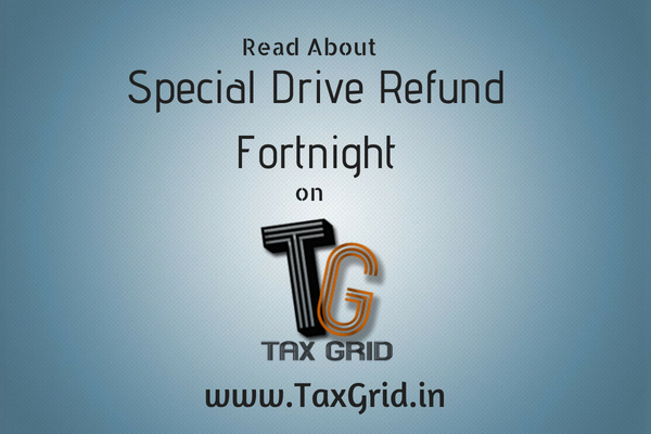 Special drive Refund Fortnight