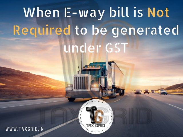 Exemption From E-way Bill